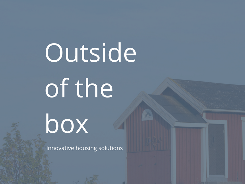 Outside of the box: innovative housing solutions