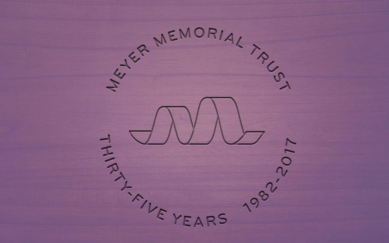 Meyer's logo atop a mahogany background that reads: Meyer Memorial Trust – Thirty-five years 1982-2017